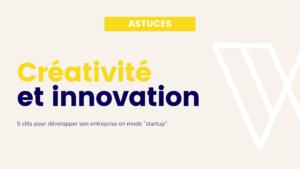 5 clés pour développer son entreprise en mode startup