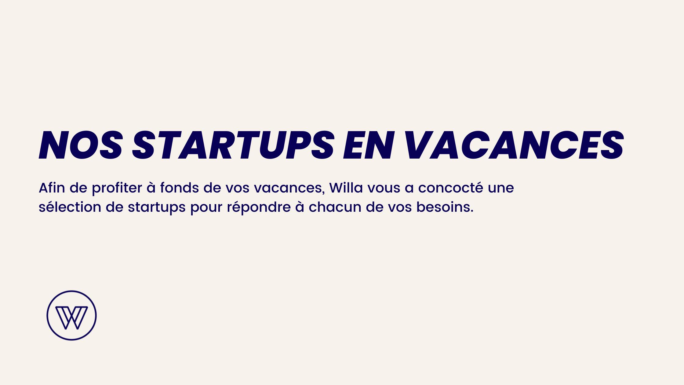 nos startups en vacances